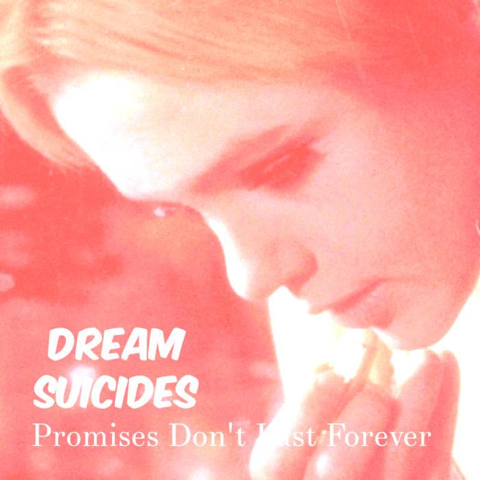 Dream Suicides