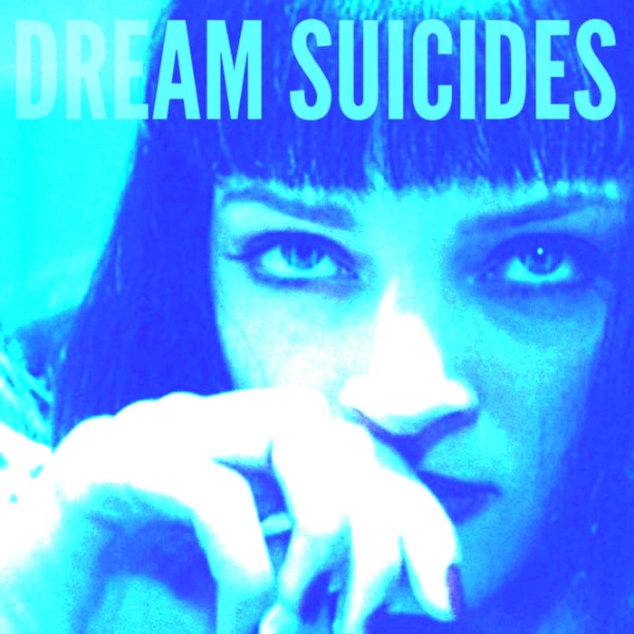 Dream Suicides